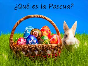Que es la Pascua